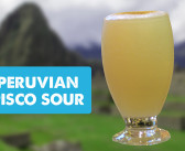 It's 5 o'Clock Somewhere – Peruvian Pisco Sour Recipe
