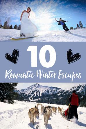 Cold and Cozy: 10 Romantic Winter Escapes