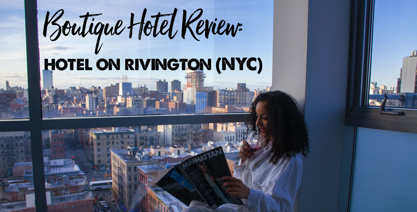 Boutique Hotel Review: Hotel on Rivington - Best NYC Views I Ever Had