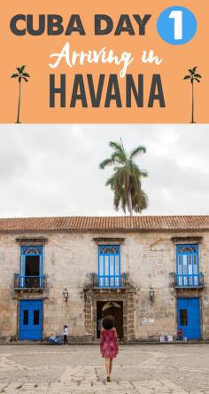 Cuba Day 1: Arriving in Havana, Cuba