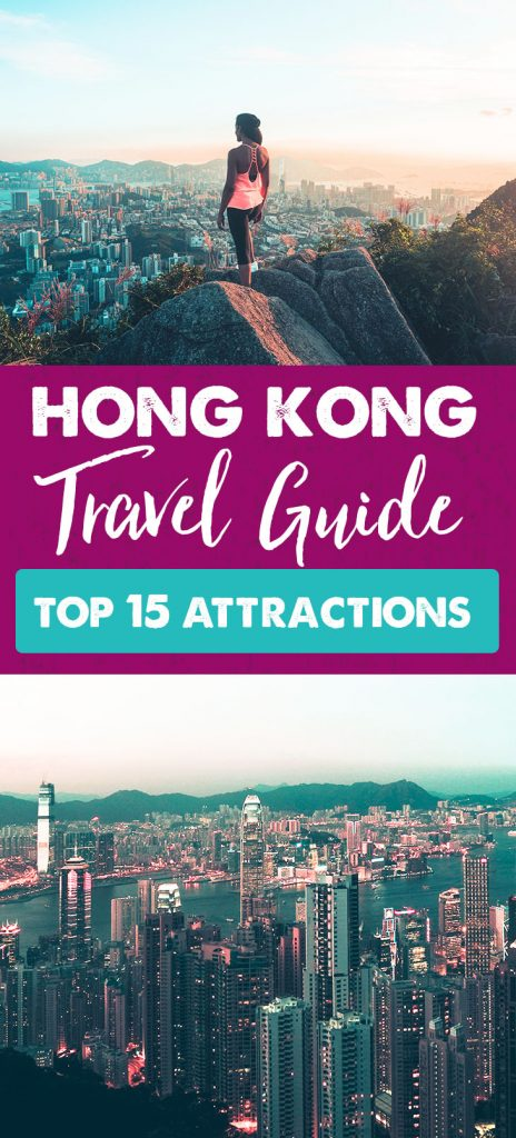 Hong Kong Travel Guide: Top 15 Things to Do