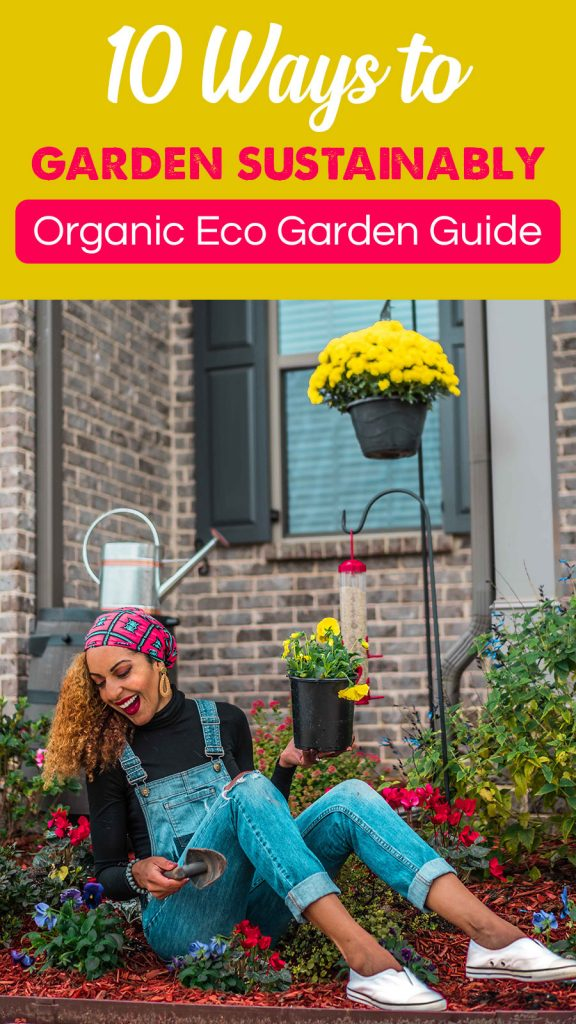 10 Ways to Create a Sustainable Organic Garden