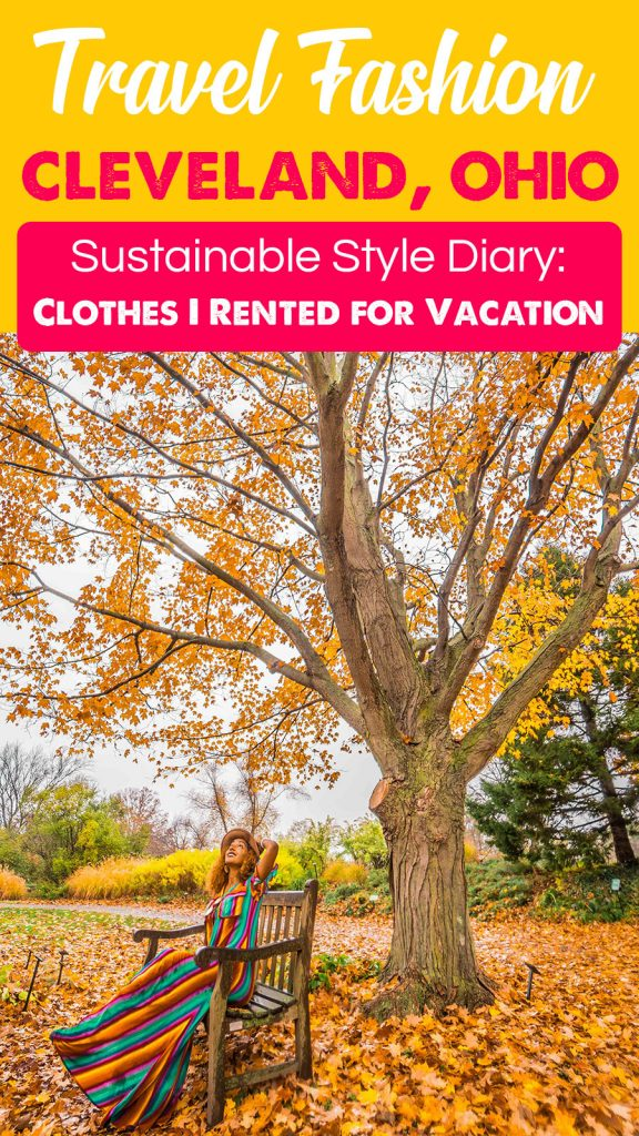 Sustainable Fashion: Renting Clothes from Rent the Runway - My Cleveland Vacation Looks